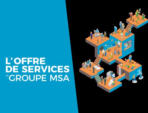Le site de l'Offre de Services du Groupe MSA s'enrichit de nouvelles fonctionnalités !